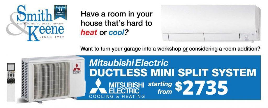 Smith & Keene Mitsubishi Ductless Mini Split System Offer Details